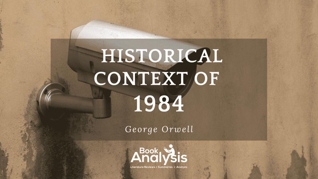 1984 Historical Context 1