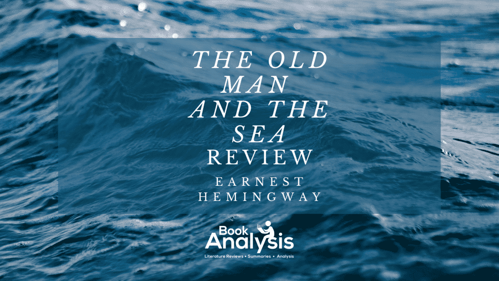 The Old Man and the Sea Review 1
