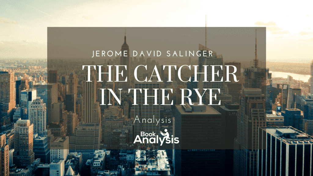 The Catcher in the Rye Themes and Analysis 1
