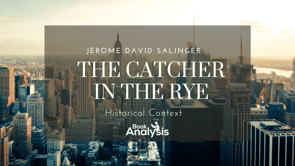 The Catcher in the Rye Historical Context 1