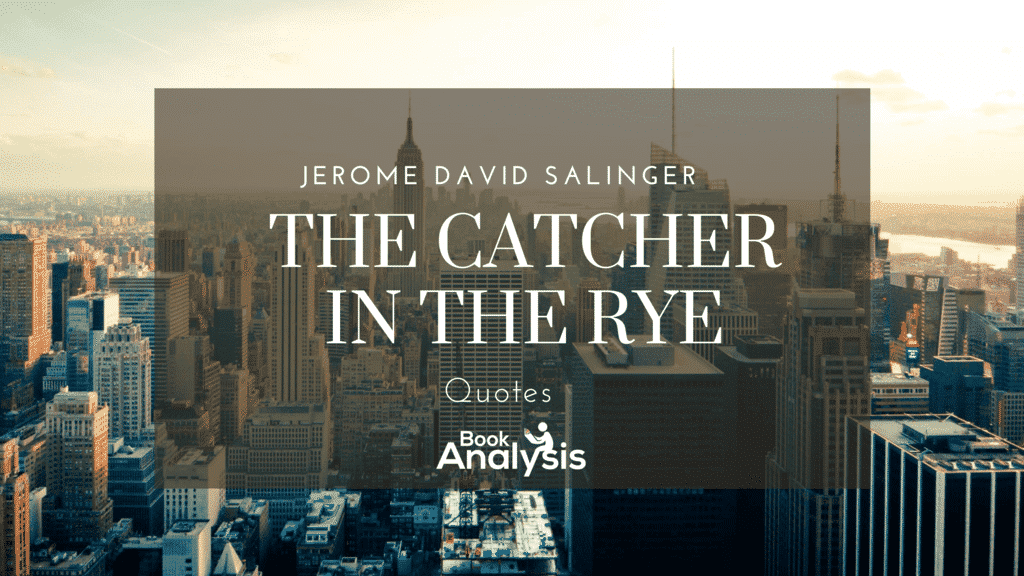 The Catcher in the Rye Quotes 1