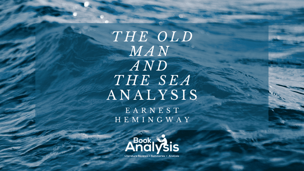 The Old Man and the Sea Analysis 1