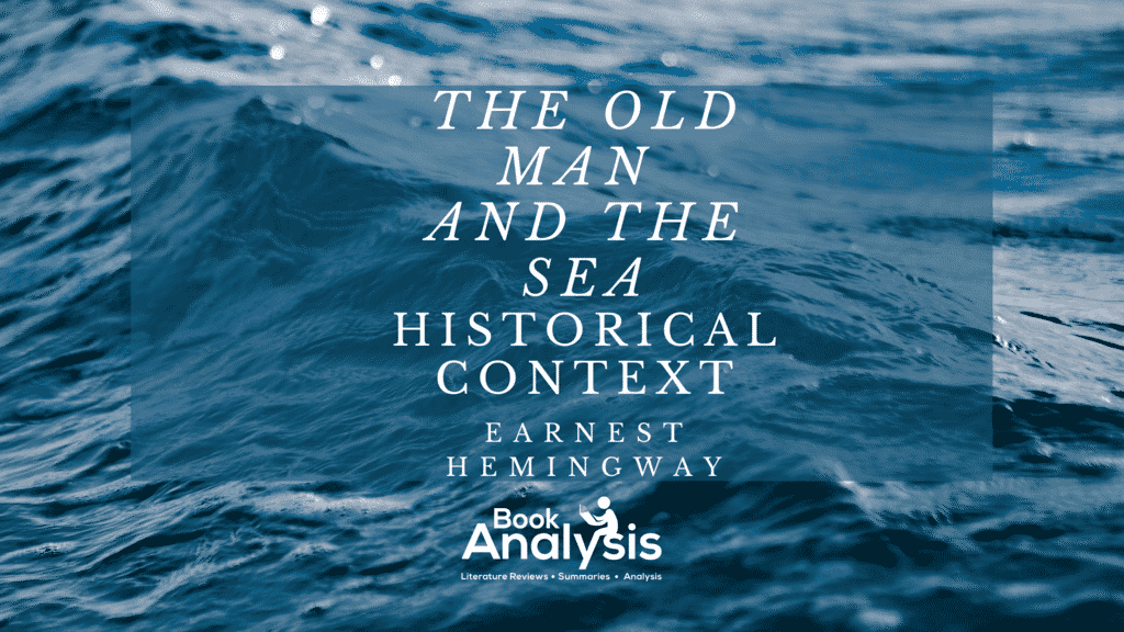 The Old Man and the Sea Historical Context 1