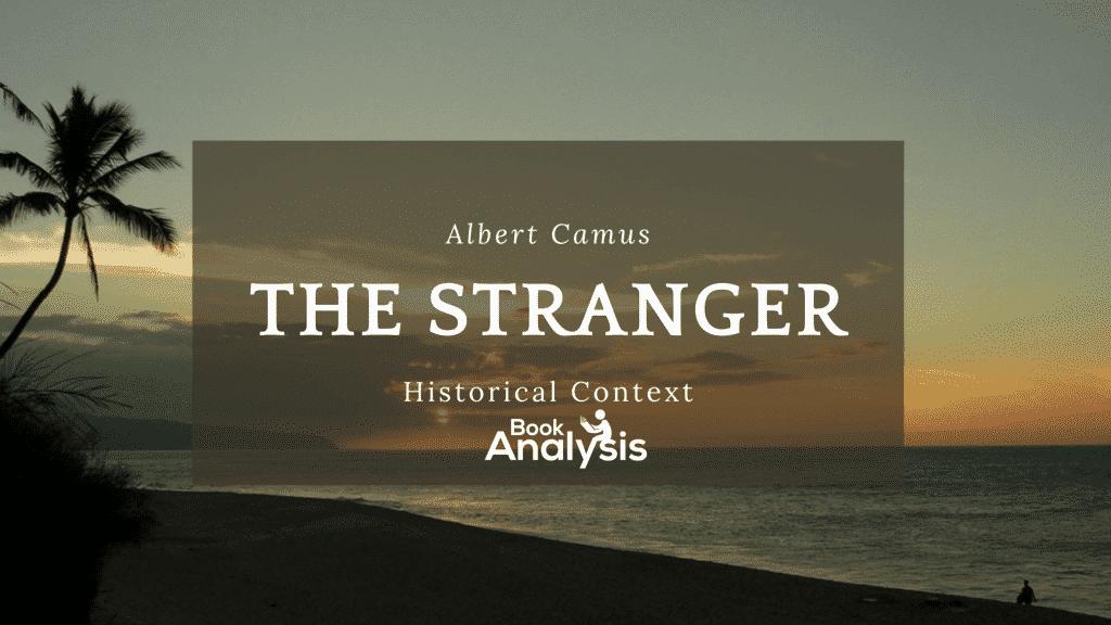 The Stranger Historical Context 1