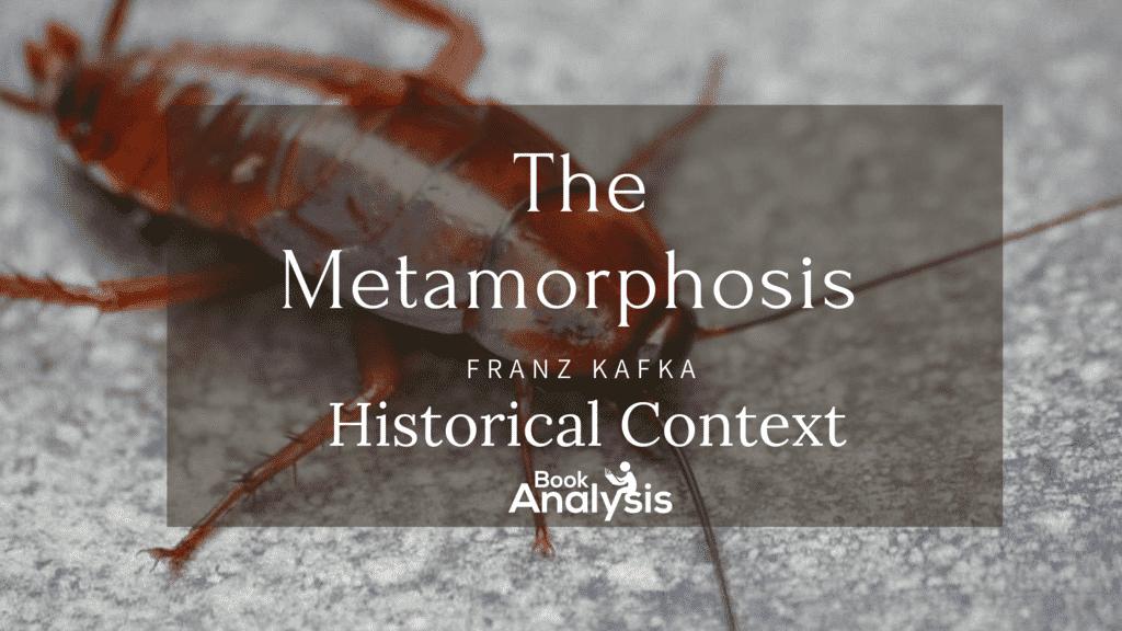 The Metamorphosis Historical Context 1
