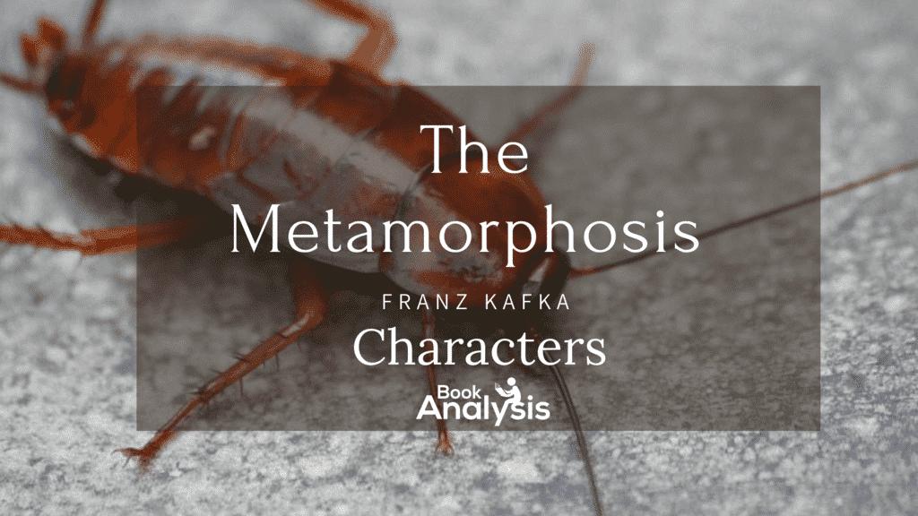 The Metamorphosis Character List 1