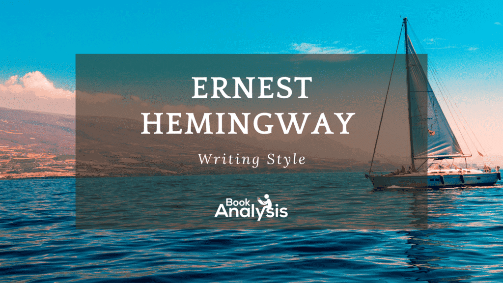 Ernest Hemingway's Writing Style
