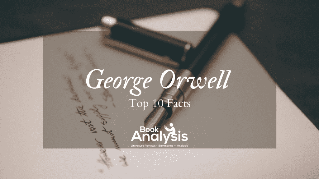 Top 10 Facts about George Orwell