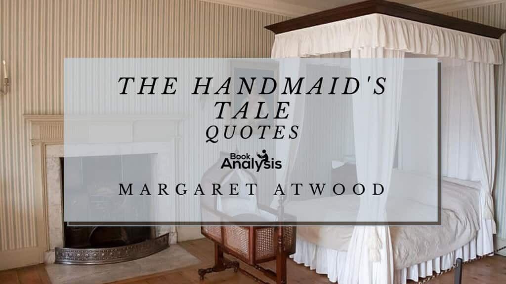 The Handmaid Tale Quotes