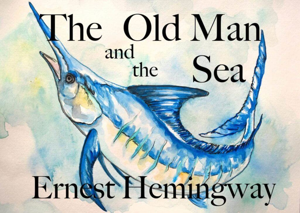 The Old Man and the Sea by Ernest Hemingway Artwork