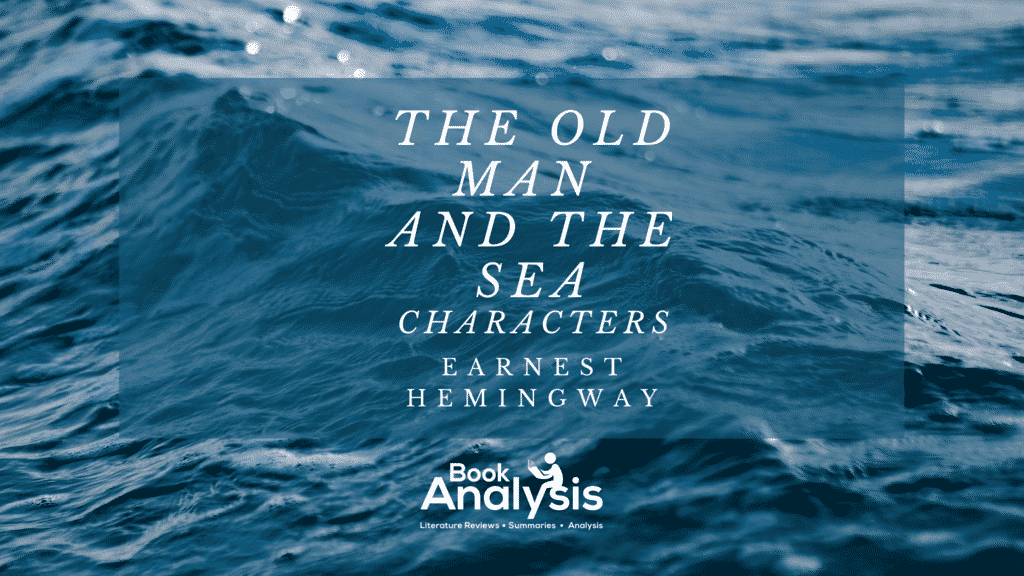 The Old Man and the Sea Character List