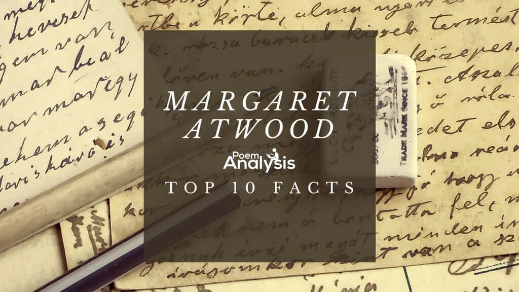 Top 10 Facts About Margaret Atwood