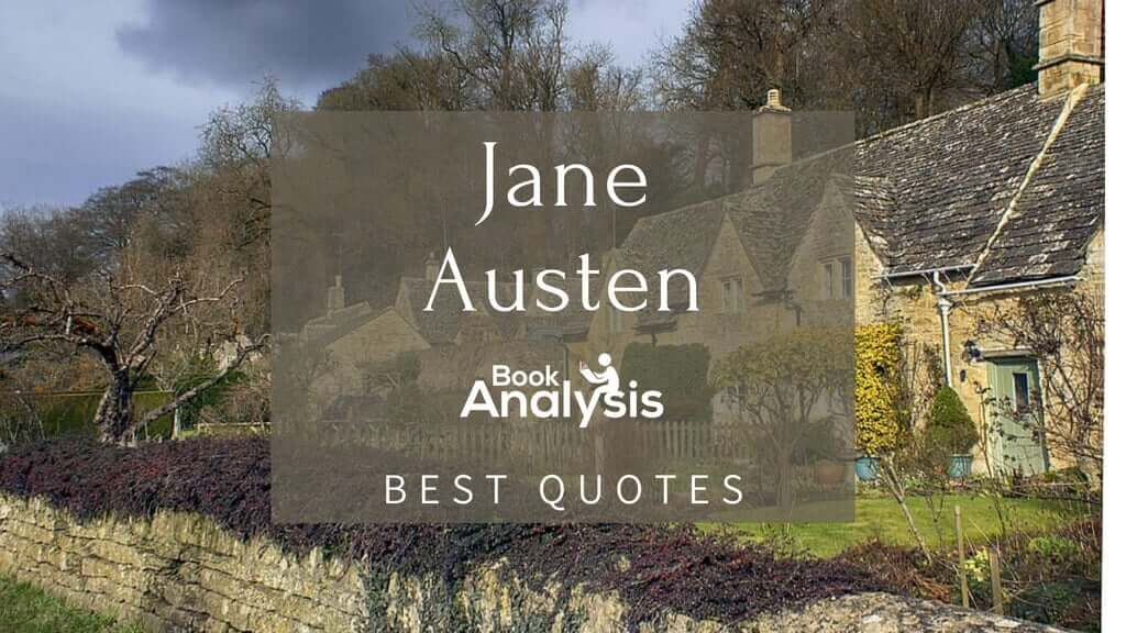 Jane Austen's Top 10 Best Quotes 1