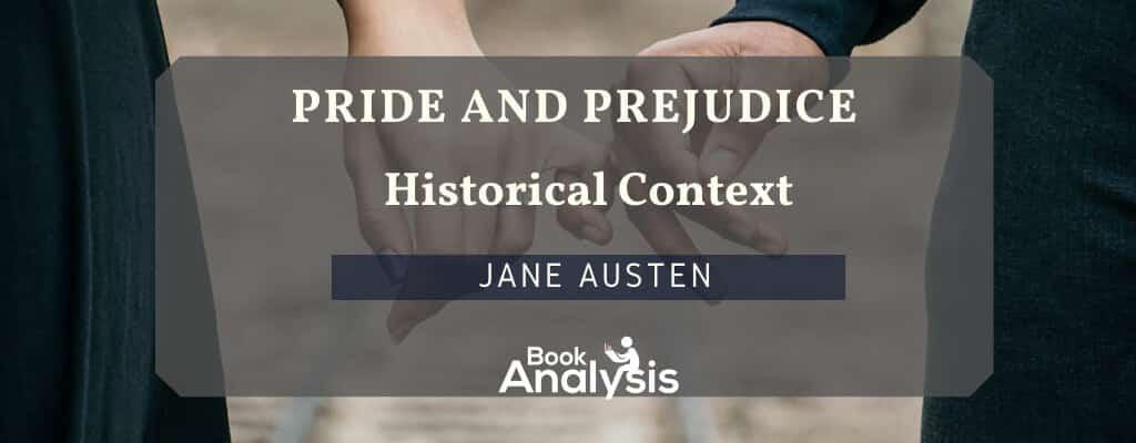 Pride and Prejudice Historical Context
