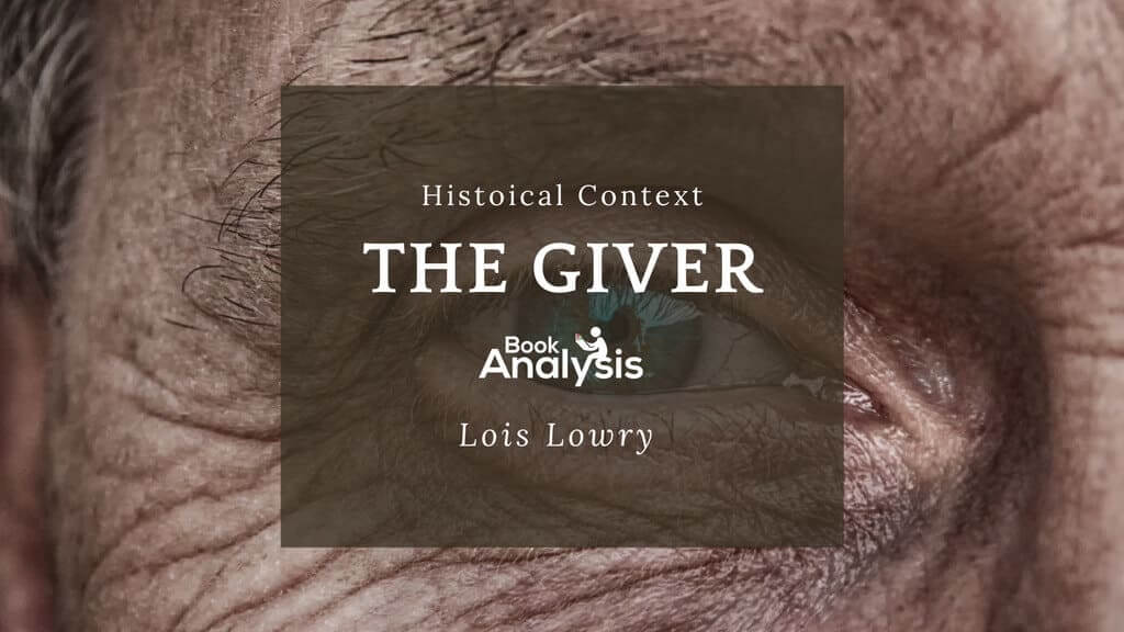The Giver Historical Context