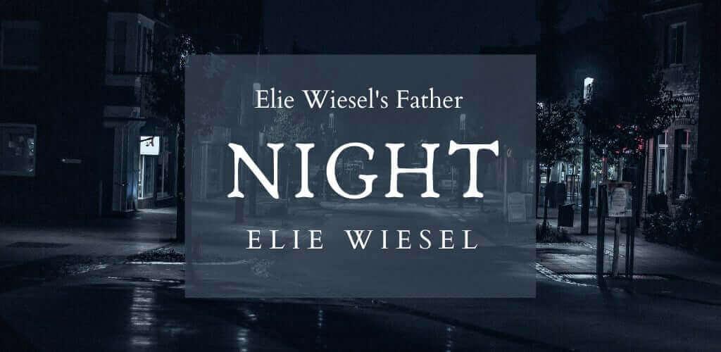 Elie Wiesel's Father
