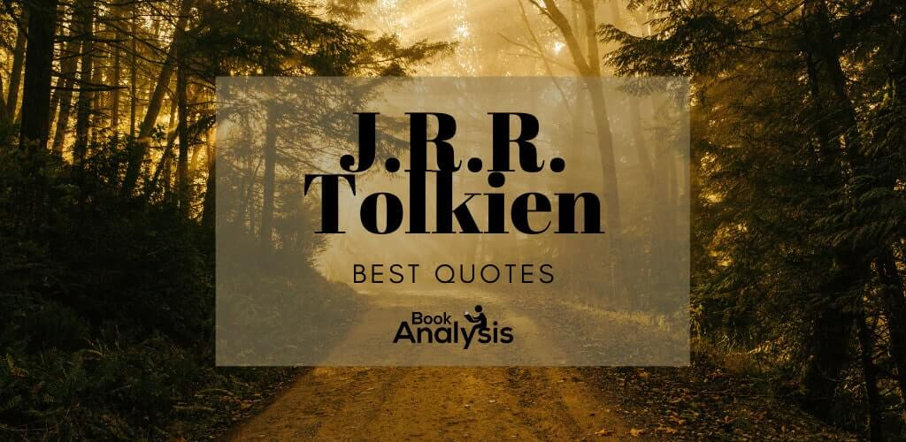 J.R.R. Tolkien Best Quotes