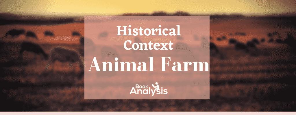 Animal Farm Historical Context