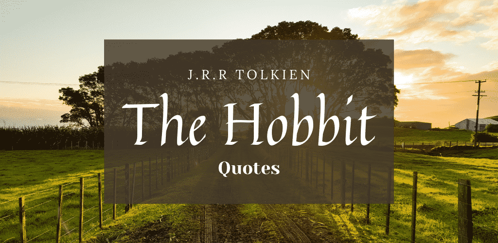The Hobbit Important Quotes
