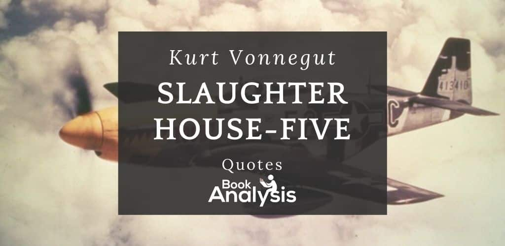 Slaughterhouse-Five Quotes