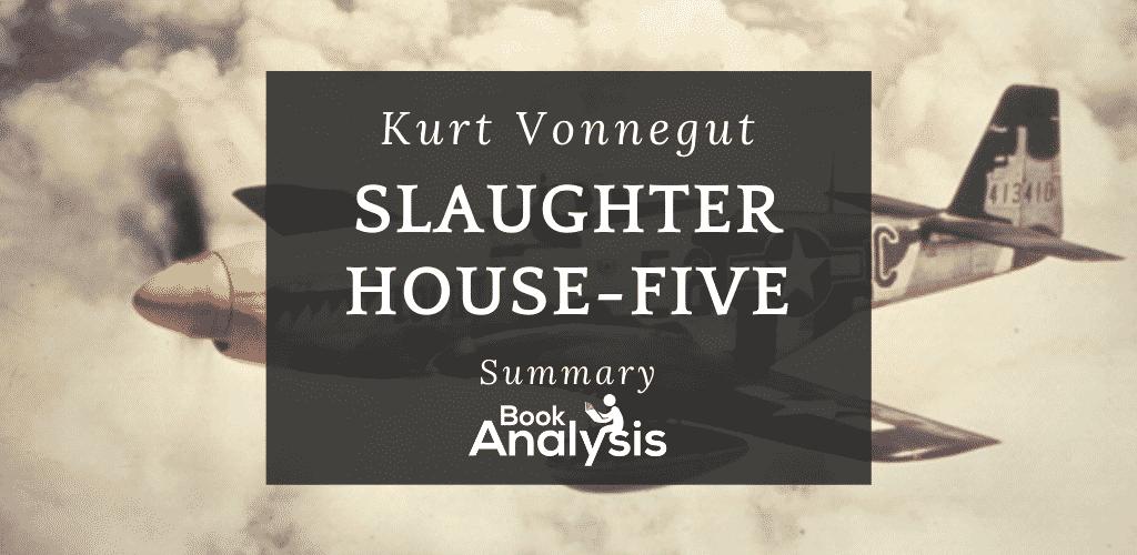 Slaughterhouse-Five Summary