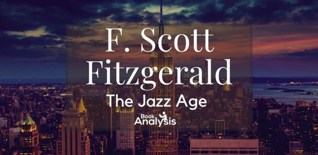 F. Scott Fitzgerald and the Jazz Age