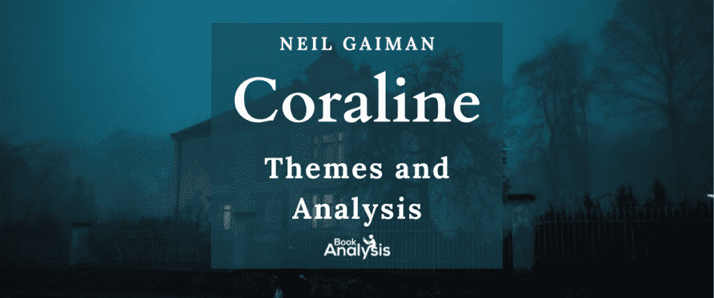 Coraline Themes and Analysis