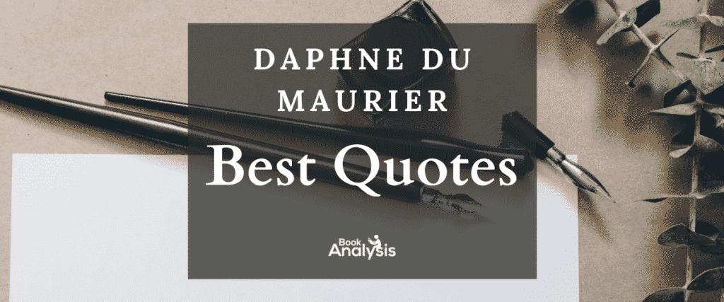 Daphne du Maurier Best Quotes