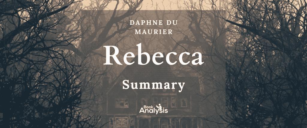 Rebecca Summary