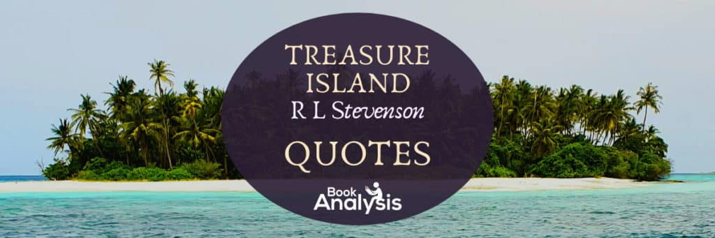 Treasure Island Quotes