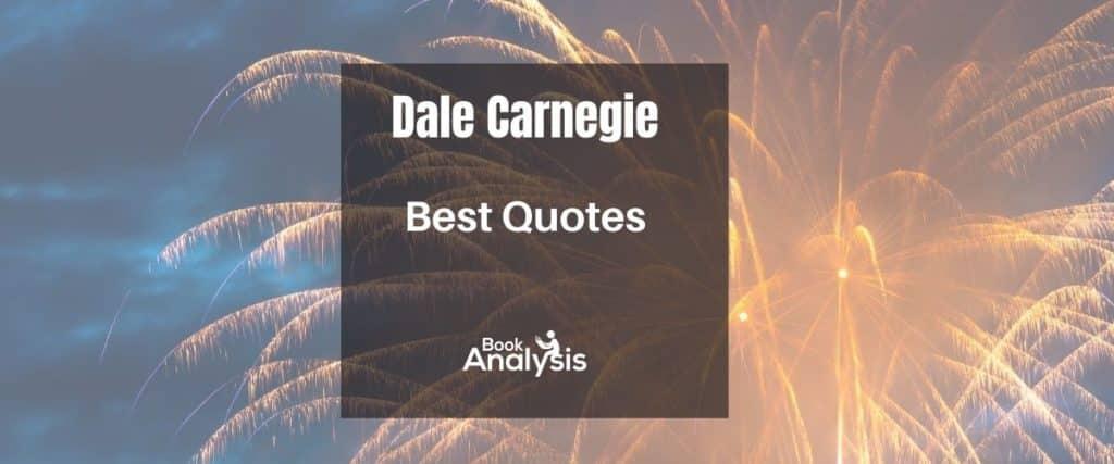 Dale Carnegie Best Quotes