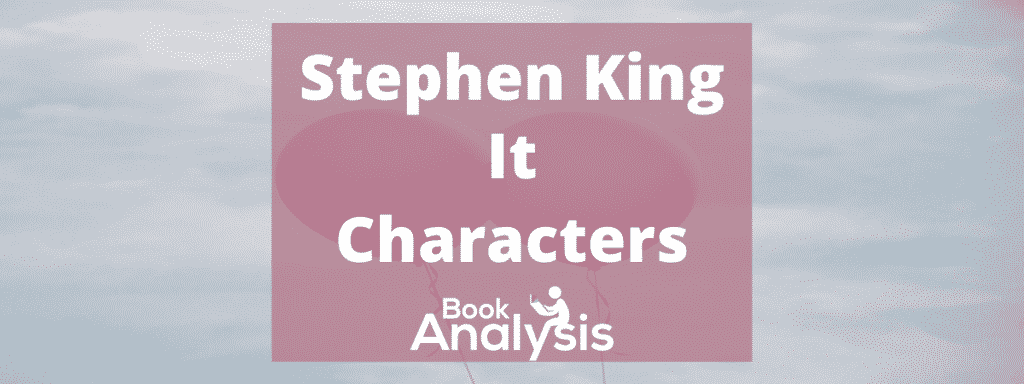 It Characters by Stephen King