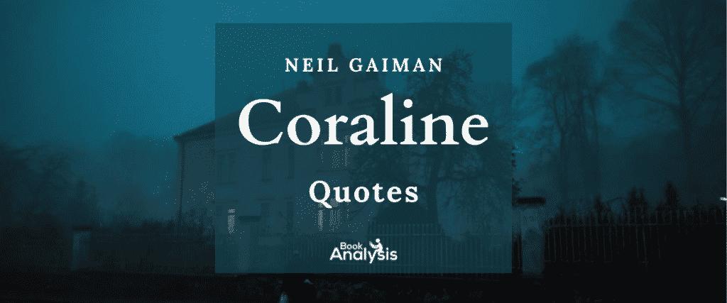 Coraline Quotes