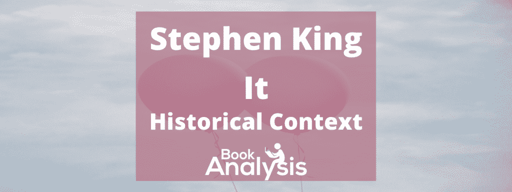 It Historical Context by Stephen King