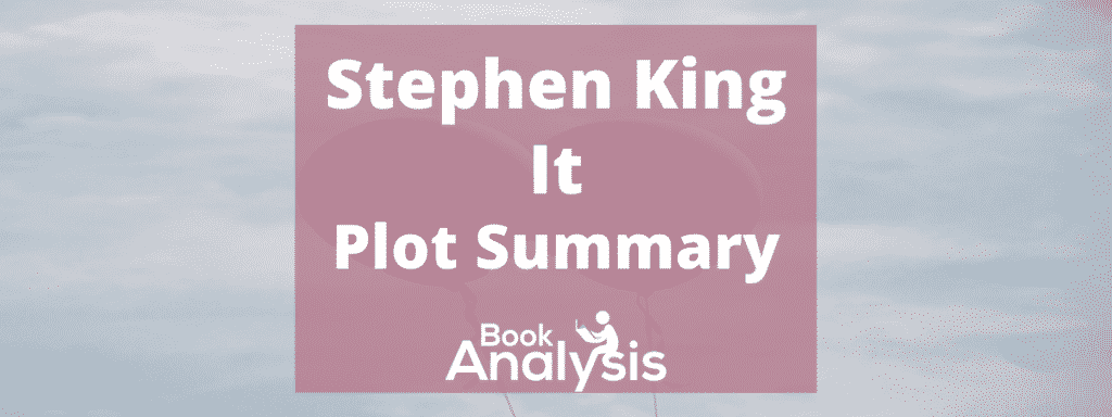 Plot summary of It by Stephen King