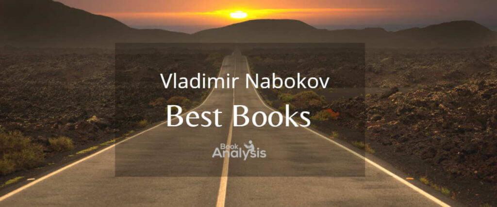 Vladimir Nabokov's Best Books